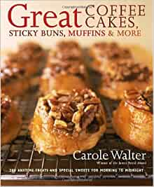 Great Coffee Cakes Sticky Buns Muffins More