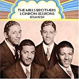 echange, troc The Mills Brothers - London Sessions: 1934-1939