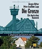 Die Grenze - Ein deutsches Bauwerk