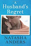 A Husband's Regret (The Unwanted Series Book 2)