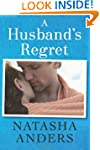 A Husband's Regret (The Unwanted Series)