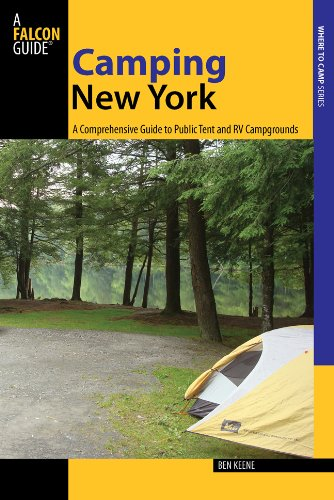 Camping New York: A Comprehensive Guide to Public Tent and RV Campgrounds (State Camping Series)