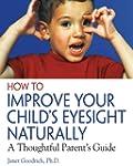 How to Improve Your Child's Eyesight...