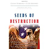 Seeds of Destruction: Why the Path to Economic Ruin Runs Through Washington, and How to Reclaim American Prosperity ~ R. Glenn Hubbard