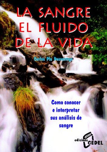 La Sangre El Fluido De La Vida/blood, the Liquid of Life