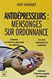 Antidépresseurs: mensonges sur ordonnance