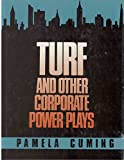 img - for Turf: And Other Corporate Power Plays by Cuming Pamela (1986-01-01) Hardcover book / textbook / text book