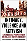 Intimacy, Violence and Activism: Gay...