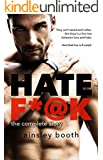 Hate F*@k: The Complete Story (Horus Group)