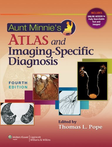 Download Aunt Minnies Atlas And Imaging Specific Diagnosis By Thomas L Pope Jr MD