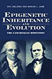 img - for Epigenetic Inheritance and Evolution: The Lamarckian Dimension book / textbook / text book