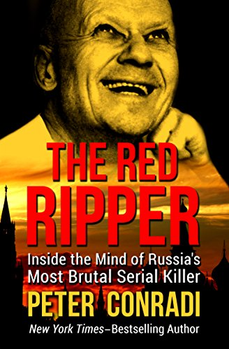 The Red Ripper: Inside the Mind of Russia's Most Brutal Serial Killer (The Red Road compare prices)