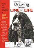 Mike Sibley Drawing from Line to Life