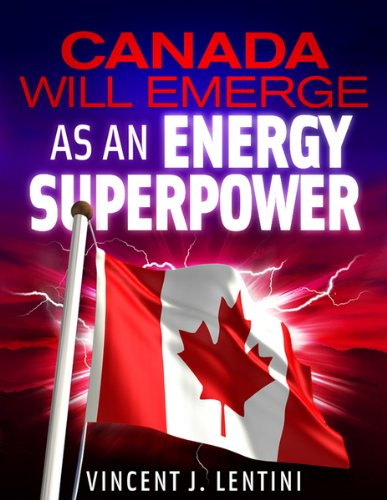 canada-will-emerge-as-an-energy-superpower-english-edition