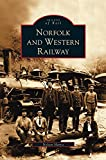 img - for Norfolk and Western Railway book / textbook / text book