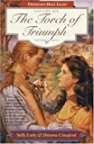 img - for The Torch of Triumph (Freedom's Holy Light, Book 6) book / textbook / text book
