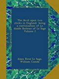img - for The devil upon two sticks in England, being a continuation of Le diable Boiteux of Le Sage Volume 2 book / textbook / text book