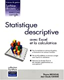 Statistique descriptive : Applications avec Excel et la calculatrice