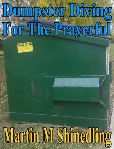 Dumpster Diving for the Prayerful PDF