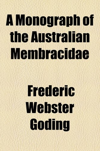 A Monograph of the Australian Membracidae
