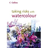 Taking Risks with Watercolourby Shirley Trevena
