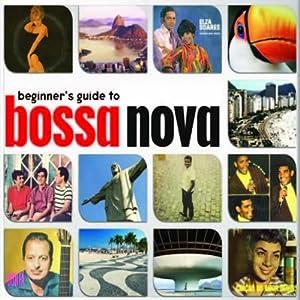 Beginners Guide to Bossa Nova