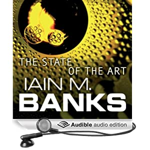 The State of the Art: Culture Series, Book 4 (Unabridged)