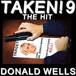 Taken! 9: The Taken! Series of Short Stories | [Donald Wells]