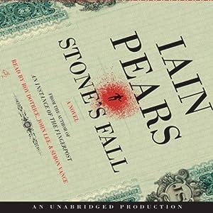 Stone's Fall | [Iain Pears]