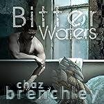 Bitter Waters | Chaz Brenchley,Geoff Ryman