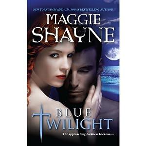 Blue Twilight | [Maggie Shayne]