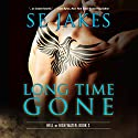 Long Time Gone: Hell or High Water, Book 2 Audiobook by SE Jakes Narrated by Adam North