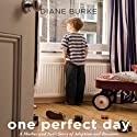One Perfect Day: A Mother and Son's Journey of Adoption and Reunion (       UNABRIDGED) by Diane Burke Narrated by Coleen Marlo