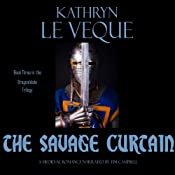 The Savage Curtain: The Dragonblade Trilogy, Book 3 | Kathryn Le Veque