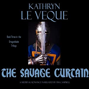 The Savage Curtain: The Dragonblade Trilogy, Book 3 | [Kathryn Le Veque]