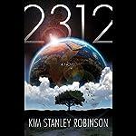 2312 | Kim Stanley Robinson
