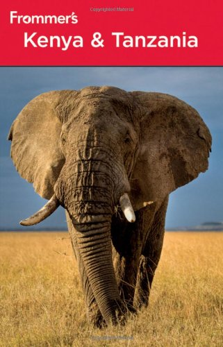 Frommer's Kenya and Tanzania (Frommer's Complete Guides)