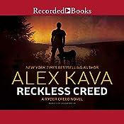 Reckless Creed: A Ryder Creed Novel, Book 3 | Alex Kava