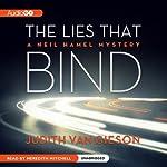 The Lies That Bind: A Neil Hamel Mystery, Book 5 | Judith Van Gieson