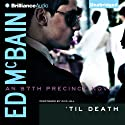 'Til Death: An 87th Precinct Novel, Book 9 (       UNABRIDGED) by Ed McBain Narrated by Dick Hill