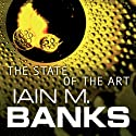 The State of the Art (       UNABRIDGED) by Iain M. Banks Narrated by Peter Kenny