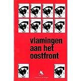 Vlamingen Aan Het Oostfront: Deel 1: Het Vlaams Legloen