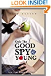04: Only The Good Spy Young (Gallaghe...