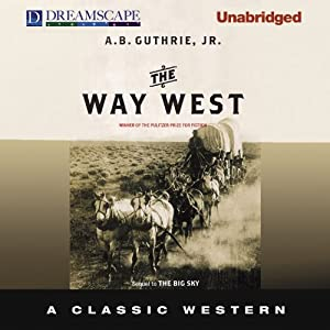 The Way West Audiobook