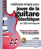 echange, troc Phil Capone, Paul Copperwaite - Méthode simple pour jouer de la guitare électrique en 100 mini-leçons + CD