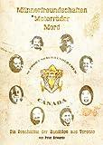 Männerfreundschaften, Motorräder, Mord: Die Geschichte der Bandidos von Toronto