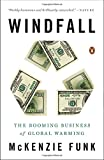 img - for Windfall: The Booming Business of Global Warming book / textbook / text book