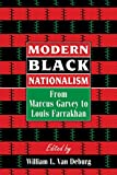 img - for Modern Black Nationalism: From Marcus Garvey to Louis Farrakhan book / textbook / text book