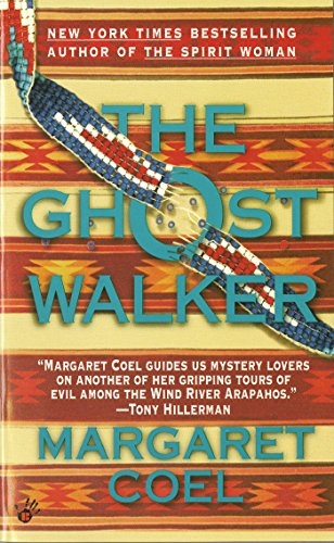 The Ghost Walker (A Wind River Reservation Myste) front-840486