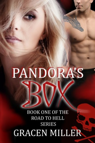 Pandora's Box (The Road to Hell Series)